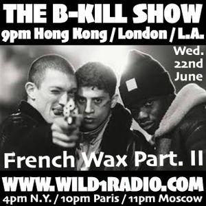 French Rap On Wax Part. II By Dj B-Kill