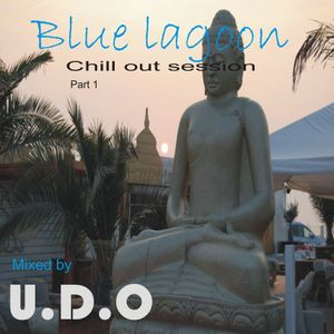 Blue lagoon chill out session part 1