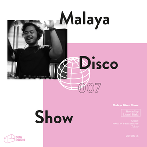 Malaya Disco Show - #007