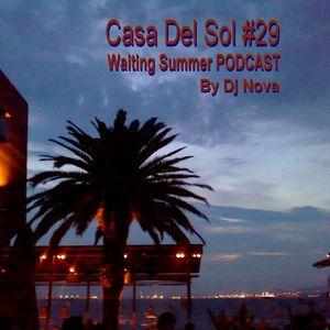 Casa Del Sol #29 PODCAST