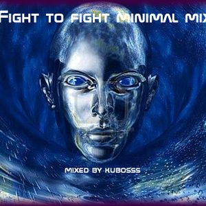 fight to fight minimal mix