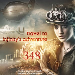 TRAVEL TO INFINITY'S ADVENTURE Episode #348
