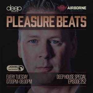 Pleasure Beats 252 #Deep House Special