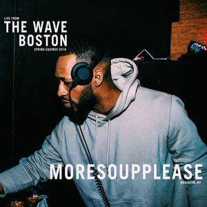 The Wave Boston (3/18) - MoreSoupPlease