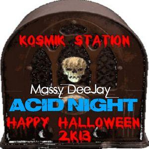 Massy DeeJay - Halloween Acid Night 2K13 (Kosmik Station Rip)