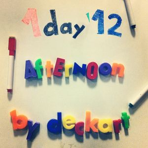 1day'12 Afternoon