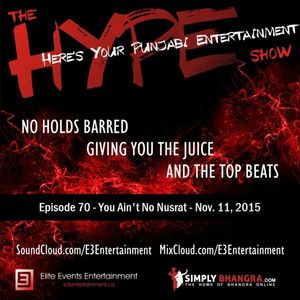 The HYPE Show - EPISODE 070 - You Ain't No Nusrat