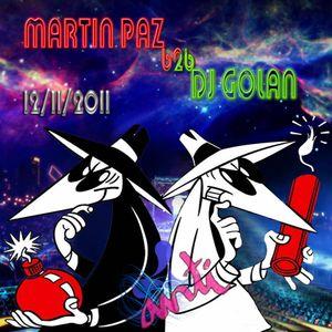 Martin Paz B2B Dj Golan@Anti-Cream H.Fest! (12-11-2011)