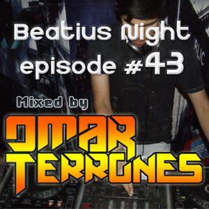 Beatius Night episode #43 - Mixed by Omar Terrones