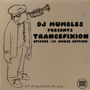 Trancefixion Episode #63 (Latin House Edition)
