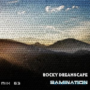 Mix 63 - Rocky Dreamscape