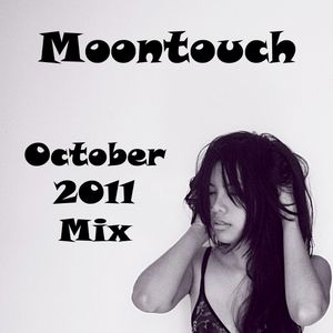 Moontouch - October 2011 Mix