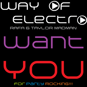 Way of Electro # 21 #