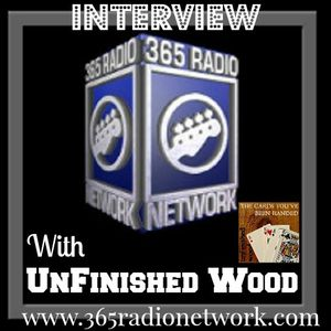 365 Radio Network #Interview With @Unfinished_Wood @365_info #IndieMusic #Rock #Ohio