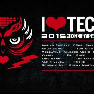 I LOVE TECHNO 2015 (mixed by Saga aka Mad T.