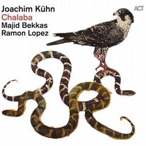 Joachim Kühn / Majid Bekkas / Ramon Lopez - Chalaba (ACT Music)