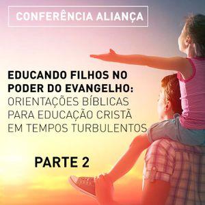 CONFERÊNCIA ALIANÇA 2018 - PARTE 2
