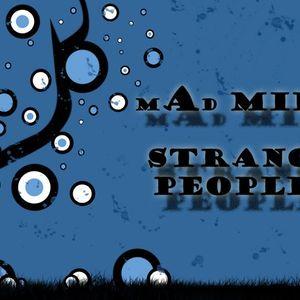 mad mike - strange peoples 2010-08-20