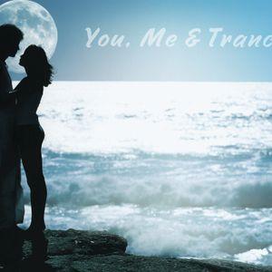 You, Me & Trance