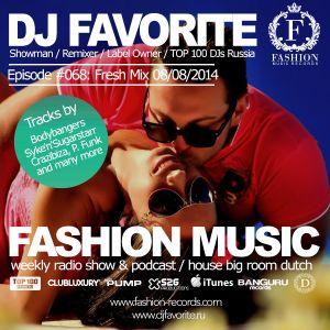 DJ Favorite - #FashionMusic 068 (08/08/2014)