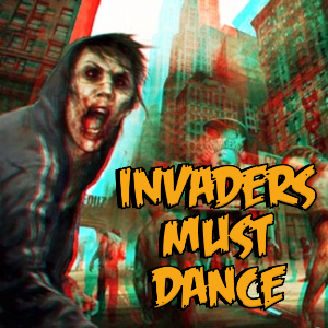 INVADERS MUST DANCE