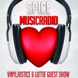 Vinyljustice & Lottie (Guest Show) on Spice Radio 2/7/12
