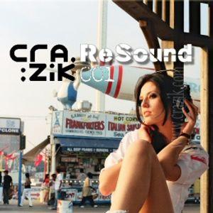 Crazik - Resound 001 on ETN.fm - August 2008
