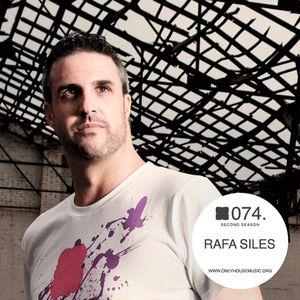 Rafa Siles - OHMcast #074 by OnlyHouseMusic.org