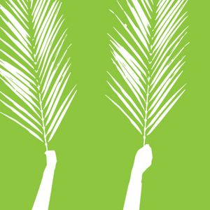 Palm Sunday / The Triumphal Entry