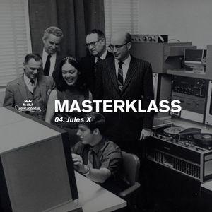 Masterklass #4 - Haçienda Breaks by Jules X