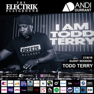 Electrik Playground 21/6/19 inc. Todd Terry Guest Mix