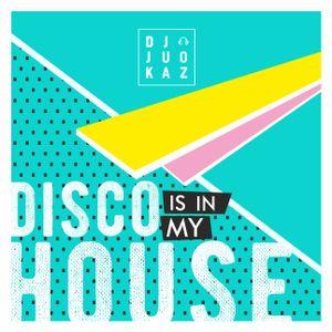DJ JuoKaz SET 37. Disco is in my HOUSE
