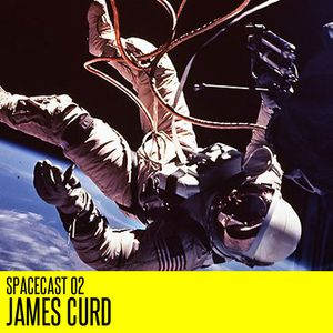 Spacecast 02 : James Curd