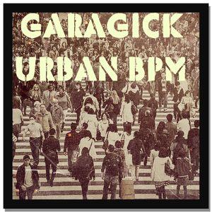 Garagick - Urban bpm