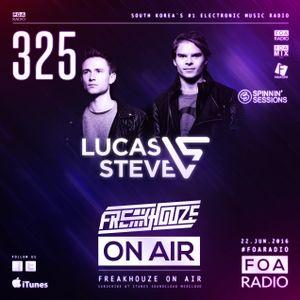 Freakhouze On Air 325 ● Lucas & Steve