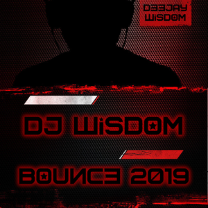 Dj Wisdom - Bounce 2019 - Volume 02