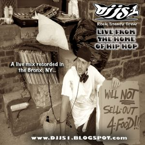 """DJ JS-1 """"Live From the Home of Hip Hop"""""""