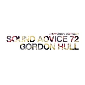 Sound Advice 72: Gordon Hull