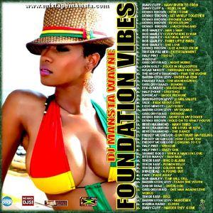 DJ MANSTA WAYNE - FOUNDATION VIBES MIX 2012