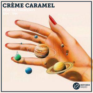 Crème Caramel 23rd May 2019