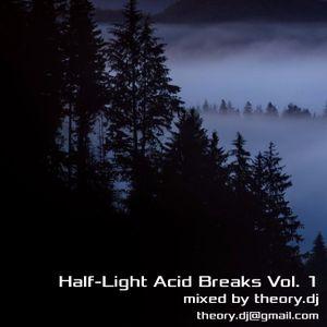 Half-Light Acid Breaks Vol.1