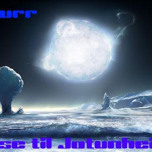 Gizurr - Reise til Jotunheimr (Forest Psytrance podcast to Space Boogie) 2K17