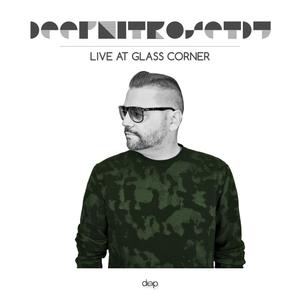 ★ DEEP NITRO SET DJ ★ LIVE @ GLASS CORNER 4.0