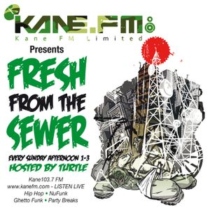 KFMP: Fresh from the Sewer 01.07.2013