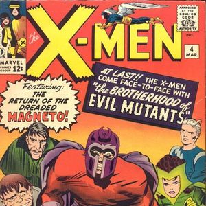 21 - Uncanny X - Men #4 - The First Appearance Of The Brotherhood Of Evil Mutants