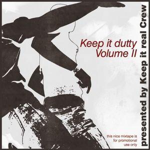 Keep it real Crew presents - Keep it dutty Vol 2 - 2011
