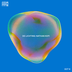 RRFM • De Lichting: Nathan Kofi • 06-10-2021