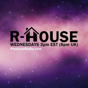 DJ R-House Pressureradio.com mix for august 21, 2019