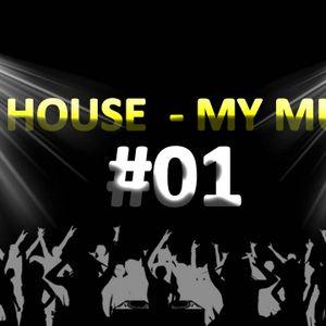 My House My Music #01 [11.01.'14]