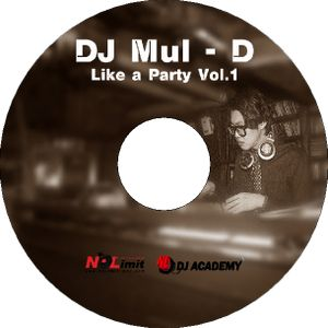 DJ Mul-D - Like a Party Vol.1(Student Of DJ Cover.P)